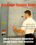 Dynavision Training Guide: Athletic Performance Enhancement Through Sensory-Motor Integration